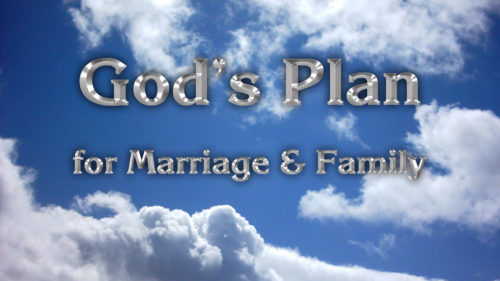 Gods-Plan-for-Marriage-and-Family.jpg