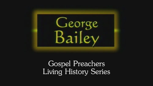 Gospel-Preachers-Living-History-Series-George-Bailey-Program.jpg