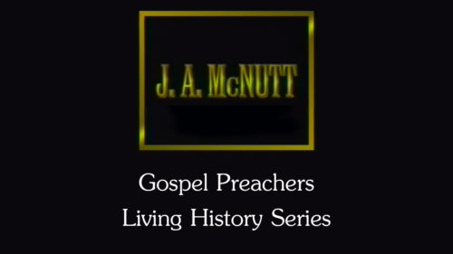 Gospel-Preachers-Living-History-Series-JA-McNutt-Program.jpg