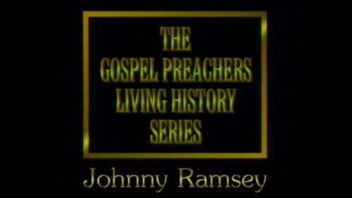 Gospel-Preachers-Living-History-Series-Johnny-Ramsey-Program.jpg