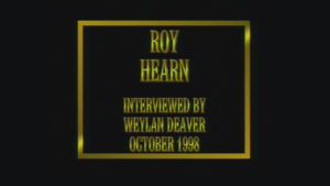 Interview with Roy Hearn by WVBS