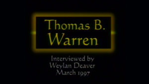 Interview with Thomas B. Warren by WVBS