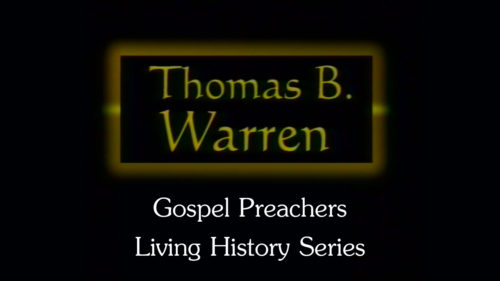 Gospel-Preachers-Living-History-Series-Thomas-B-Warren-Program.jpg