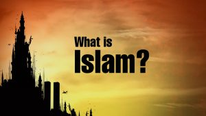 1. What is Islam?