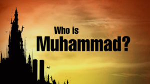 3. Who is Muhammad?