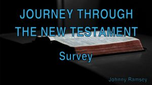 1. Survey | Journey through the New Testament