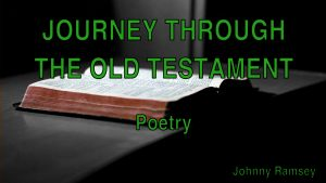 3. Poetry | Journey through the Old Testament
