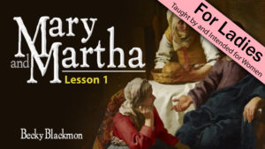 1. Mary and Martha