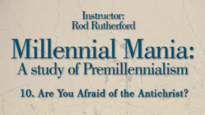 10. Are You Afraid of the Antichrist? | Millennial Mania