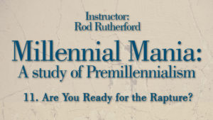 11. Are You Ready for the Rapture? | Millennial Mania