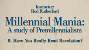 8. Have You Really Read Revelation? | Millennial Mania