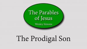 9. The Prodigal Son | Parables of Jesus