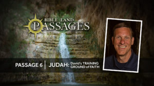 Passage 6 | Judah: David's Training Ground of Faith