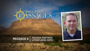 Passage 8 | Masada: Fortress of Misplaced Faith
