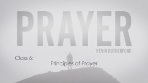 6. Principles of Prayer