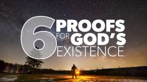 6 Proofs for God's Existence