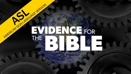 ASL Evidence for the Bible | Proof for God