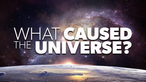 What Cause the Universe? | Proof for God