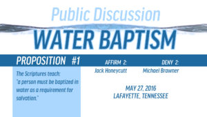 Public Discussion on Water Baptism: Session 2