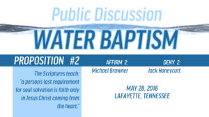 Public Discussion on Water Baptism: Session 4