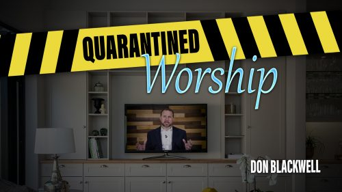 Quarantined Worship