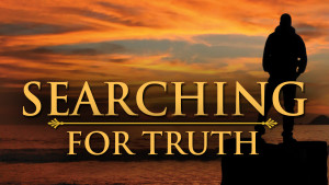 Searching for Truth: Introduction About Truth