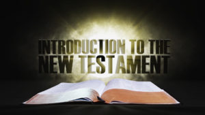 1. Introduction to the New Testament | Spotlight on the Word: New Testament