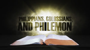 10. Philippians, Colossians and Philemon | Spotlight on the Word: New Testament