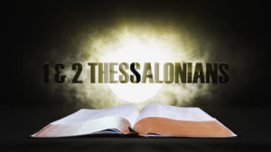 11. 1 and 2 Thessalonians | Spotlight on the Word: New Testament