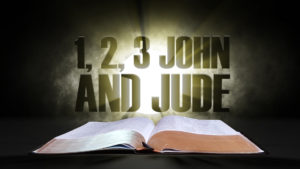 15. 1, 2, 3 John and Jude | Spotlight on the Word: New Testament