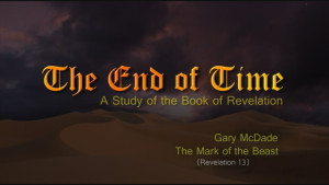 The End of Time: 15. The Mark of the Beast
