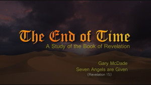 The End of Time: 17. Seven Angels