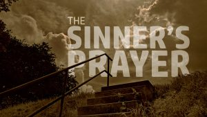 The Sinner's Prayer