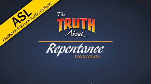 The-Truth-About-Repentance-ASL.jpg