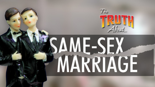 The Truth About Same-Sex