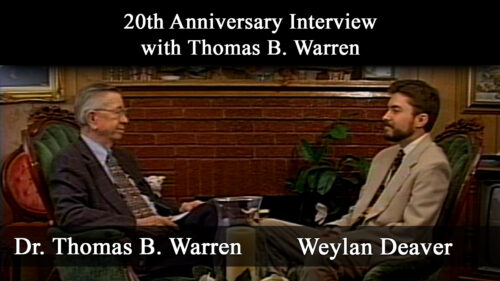 Warren-Flew Debate: 20th Anniversary Interview with Thomas B. Warren