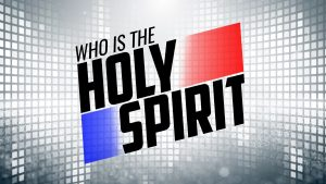 Who is the Holy Spirit?